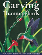 Carving Hummingbirds 2nd edition 9781565230644 1565230647
