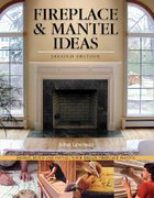 Fireplace and Mantel Ideas 2nd edition 9781565232297 1565232291