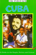 Cuba in Focus 2nd edition 9781566562416 1566562414