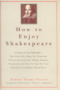 How to Enjoy Shakespeare 1st Edition 9781566636186 1566636183
