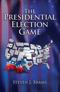 The Presidential Election Game, Second Edition 2nd edition 9781568813486 1568813481