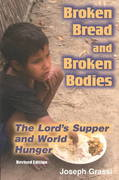 Broken Bread and Broken Bodies 1st Edition 9781570755309 1570755302