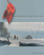 Childhood and Nature 1st Edition 9781571107411 157110741X