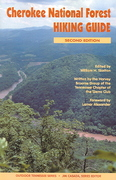 Cherokee National Forest Hiking Guide 2nd edition 9781572333741 157233374X