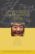 Understanding and Modulating Aging, Volume 1067 1st edition 9781573315999 1573315990