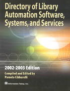 Directory of Library Automation Software, Systems, and Services 2002-2003 2003rd edition 9781573871402 1573871400