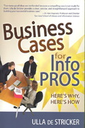 Business Cases for Info Pros 0 9781573879002 1573879002