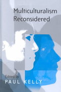 Multiculturalism Reconsidered 1st edition 9780745627939 0745627935