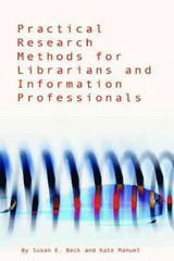 Practical Research Methods for Librarians and Information Professionals 1st edition 9781555705916 155570591X
