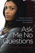 Ask Me No Questions 1st Edition 9781416949206 1416949208