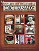 Antique and Collectible Dictionary 0 9781574325805 1574325809