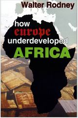How Europe Underdeveloped Africa 1st Edition 9781574780482 1574780484