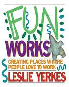 Fun Works 1st edition 9781576751541 1576751546