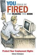 You Could Be Fired for Reading This Book 0 9781576752555 1576752550
