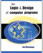 Logic and Design of Computer Programs 1st edition 9781576761304 1576761304