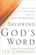 Savoring God's Word 0 9781576833995 1576833992