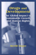 Drugs and Development 1st Edition 9781577665724 1577665724