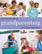 The Joyous Gift of Grandparenting 0 9781578262670 1578262674