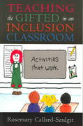 Teaching the Gifted in an Inclusion Classroom 1st Edition 9781578861859 1578861853