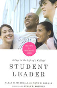 A Day in the Life of a College Student Leader 1st Edition 9781579222284 1579222285