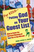 For Kids - Putting God on Your Guest List 2nd edition 9781580233088 1580233082