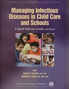 Managing Infectious Diseases in Child Care and Schools 2nd edition 9781581102666 1581102666
