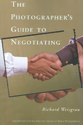 The Photographer's Guide to Negotiating 0 9781581154146 1581154143