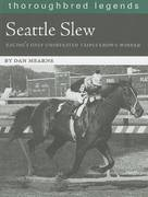 Seattle Slew 0 9781581501537 1581501536