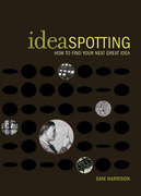 Ideaspotting 1st Edition 9781581808001 1581808003