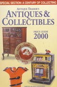Antique Trader's Antiques & Collectibles Price Guide 2000 16th edition 9781582210179 1582210179