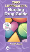 2005 Lippincott's Nursing Drug Guide 0 9781582553443 1582553440