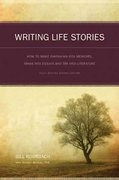 Writing Life Stories 2nd Edition 9781582975276 1582975272