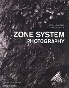 Film and Digital Techniques for Zone System Photography 0 9781584282273 1584282274