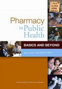 Pharmacy in Public Health 1st Edition 9781585281725 1585281727