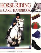 The Horse Riding and Care Handbook 0 9781585745173 1585745170