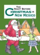 The Night Before Christmas in New Mexico 0 9781586852733 1586852736