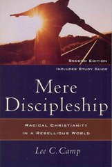 Mere Discipleship 2nd Edition 9781587432309 1587432307