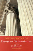 Foundations of Employment Discrimination Law 2nd edition 9781587780967 1587780968