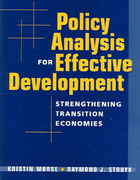 Policy Analysis for Effective Development 1st Edition 9781588263919 1588263916