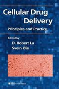 Cellular Drug Delivery 1st edition 9781588292544 1588292541
