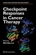 Checkpoint Responses in Cancer Therapy 1st edition 9781588299307 1588299309