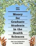Money for Graduate Students in the Health Sciences 0 9781588411754 1588411753