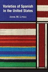 Varieties of Spanish in the United States 1st Edition 9781589012134 1589012135