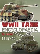 WWII Tank Encyclopaedia in Color, 1939-45 0 9782915239478 2915239479