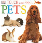 Touch and Feel: Pets 0 9780789479334 0789479338
