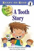 A Tooth Story 0 9780689864230 068986423X