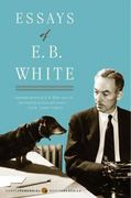 Essays of E. B. White 0 9780060932237 0060932236