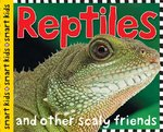 Smart Kids Reptiles 1st edition 9780312499211 0312499213