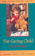 The Caring Child 0 9780674097261 0674097262