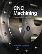 CNC Machining 1st edition 9781590707906 1590707907
